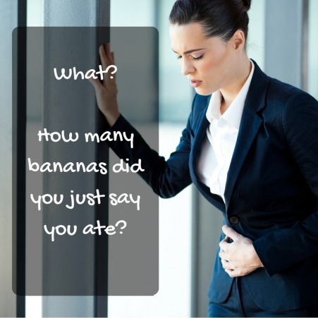 What?How many bananas did you just say you ate?